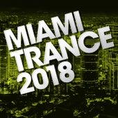 Miami Trance 2018 - EP von Various Artists
