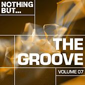 Nothing But... The Groove, Vol. 07 - EP de Various Artists