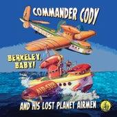 Berkeley, Baby! de Commander Cody