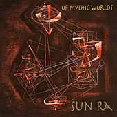 Of Mythic Worlds (Remastered 2018) by Various Artists