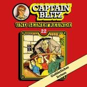 Folge 22: Gefährlicher Irrtum von Captain Blitz und seine Freunde