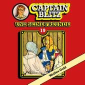 Folge 19: Weißes Gold von Captain Blitz und seine Freunde
