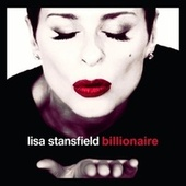Billionaire by Lisa Stansfield