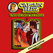Folge 5: Alles Lug und Trug von Captain Blitz und seine Freunde