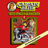 Folge 7: Die Totenkopfbande von Captain Blitz und seine Freunde