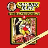 Folge 8: Dunkle Geschäfte von Captain Blitz und seine Freunde