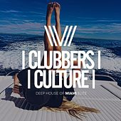 Clubbers Culture: Deep House Of Miami Elite - EP by Various Artists