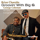 Groovin' with Big G by Brian Charette