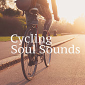 Cycling Soul Sounds di Various Artists
