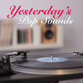 Yesterday's Pop Sounds by Various Artists