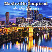 Nashville Inspired: Country Selection von Various Artists