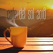 Cafe Del Sol 2018 de Various Artists
