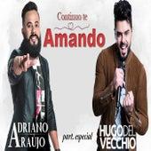 Continuo Te Amando de Adriano Araújo
