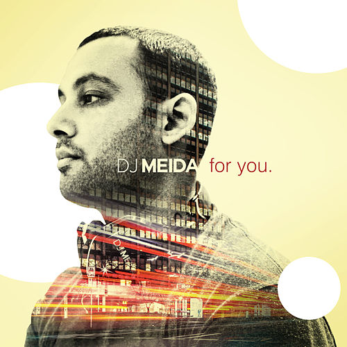 For You by DJ Meida