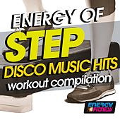 Energy of Step Disco Music Hits Workout Compilation by Various Artists