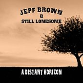 A Distant Horizon de Jeff Brown