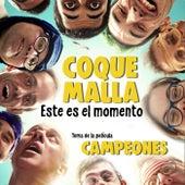 Este es el momento (B.S.O. Campeones) de Coque Malla