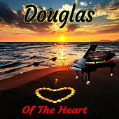 Of the Heart by Douglas
