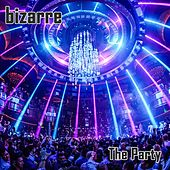 The Party (The Remixes) de Bizarre
