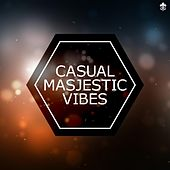 Casual Majestic Vibes de Various Artists