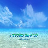 Summer by Damian