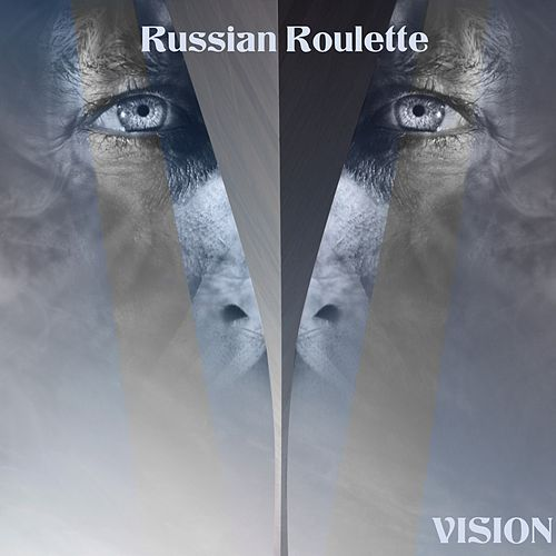 Russian Roulette by Vision