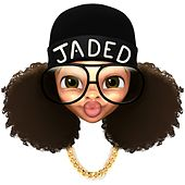 You Mad de Jaded