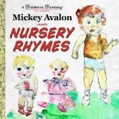 Mickey Avalon Reads Nursery Rhymes by Mickey Avalon