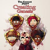 Creating Genesis de The Coward Jason