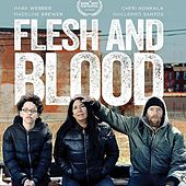 Flesh and Blood by Ot the Real