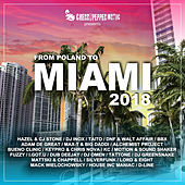 From Poland To Miami 2018 de Various Artists