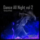 Dance All Night, Vol, 2 de Various Artists