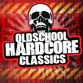 Oldschool Hardcore Classics de Various Artists