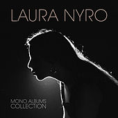 Mono Albums Collection van Laura Nyro