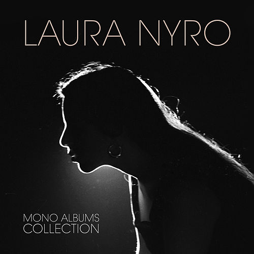 Mono Albums Collection by Laura Nyro