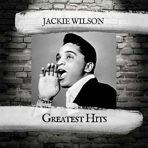 Greatest Hits by Jackie Wilson
