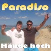 Hände hoch von Paradiso