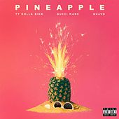 Pineapple (feat. Gucci Mane & Quavo) de Ty Dolla $ign