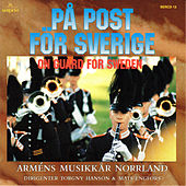 På post för Sverige by Northern Band of the Royal Swedish Army
