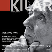 Kilar: Missa pro pace by Various Artists
