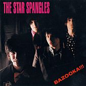 Bazooka!!! by The Star Spangles