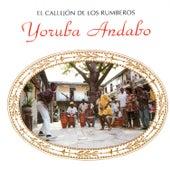 El Callejon De Los Rumberos by Yoruba Andabo