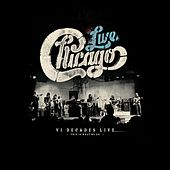Chicago: VI Decades Live (This Is What We Do) von Chicago