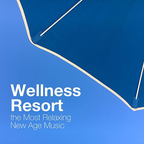 Wellness Resort: the Most Relaxing New Age Music with Nature Sounds for your Well-Being by White Noise Nature Sounds Baby Sleep