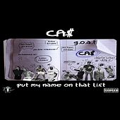 Put My Name on That List by Ca$