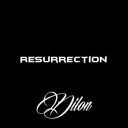 Resurrection by Dilon