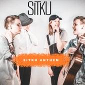 Sitku Anthem by Sitku