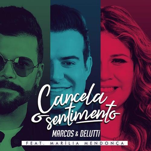 Cancela o Sentimento de Marcos & Belutti