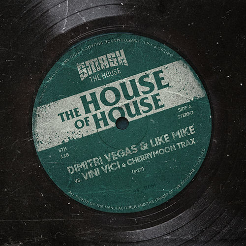 The House Of House by Dimitri Vegas & Like Mike