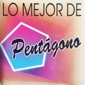 Lo Mejor de Pentágono by Pentágono